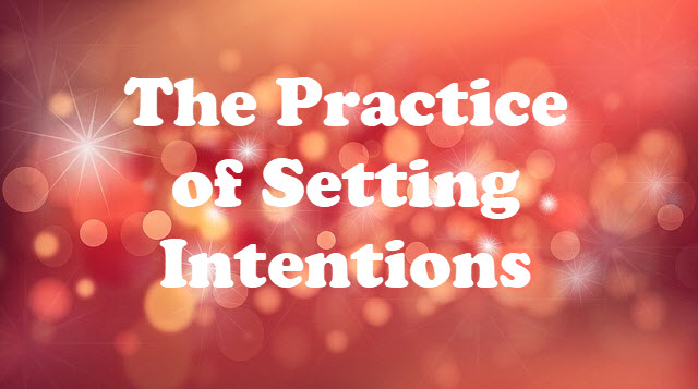 Instead of Making Resolutions: Be Intentional